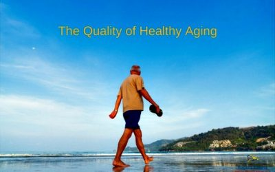 The Quality of Healthy Aging For You