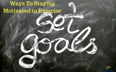Ways To Staying Motivated to Exercise