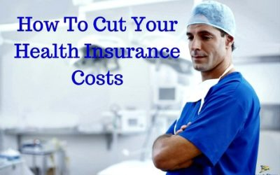 How To Cut Your Health Insurance Costs