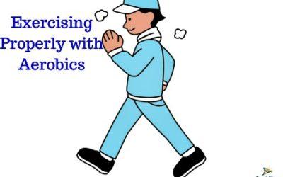 Exercising Properly with Aerobics