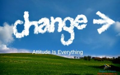 Change Up!  Attitude Is Everything