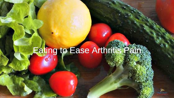 Eating to Ease Arthritis Pain