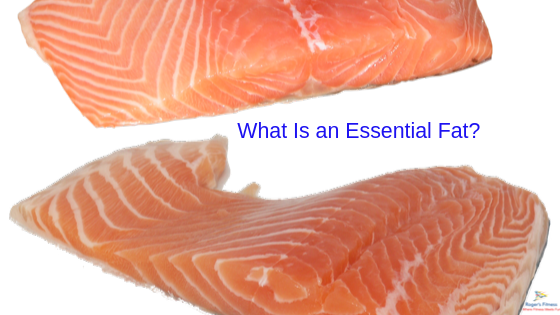 What Is an Essential Fat?